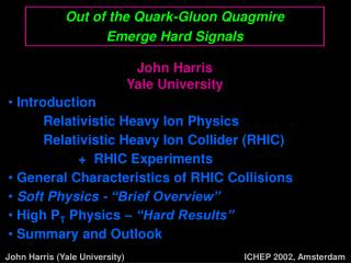 Out of the Quark-Gluon Quagmire  Emerge Hard Signals
