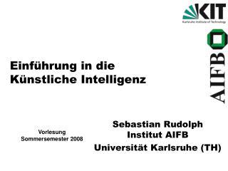 Einführung in die Künstliche Intelligenz