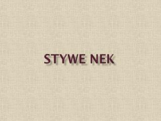 Stywe nek