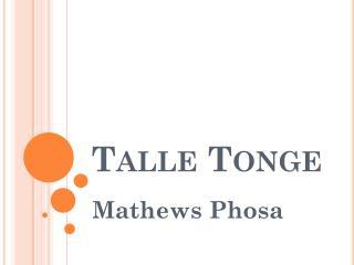 Talle Tonge