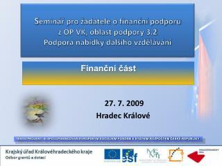 27. 7. 2009  Hradec Králové