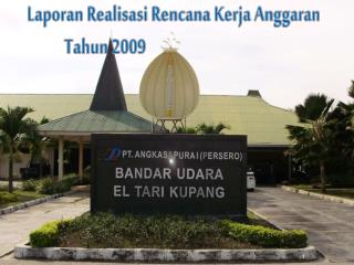 Laporan Realisasi Rencana Kerja Anggaran Tahun  2009