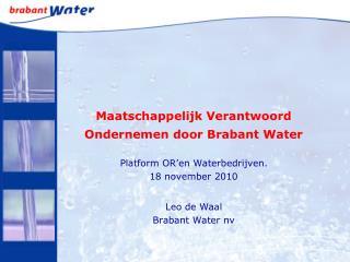 Maatschappelijk Verantwoord Ondernemen door Brabant Water