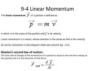 9-4 Linear Momentum