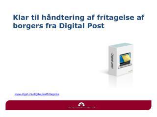 Klar til håndtering af fritagelse af borgers fra Digital Post