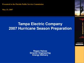 Presented to the Florida Public Service Commission   May 23, 2007