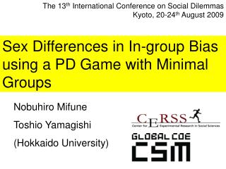 Sex Differences in In-group Bias using a PD Game with Minimal Groups