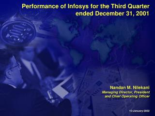 Performance of Infosys for the Third Quarter  ended December 31, 2001