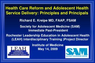 Health Care Reform and Adolescent Health Service Delivery: Principles and Principals