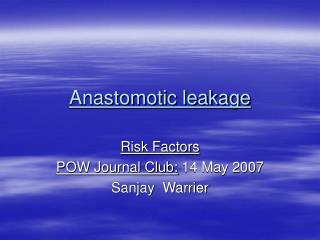 Anastomotic leakage
