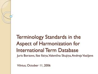 Terminology Standards in the Aspect of Harmonization for International Term Database