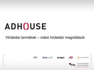 Hirdetési termékek – videó hirdetési megoldások