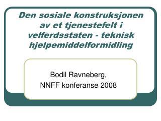Den sosiale konstruksjonen av et tjenestefelt i velferdsstaten - teknisk hjelpemiddelformidling