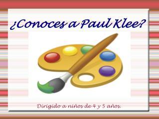 ¿Conoces a Paul Klee?