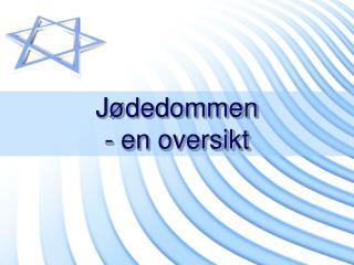 Jødedommen - en oversikt