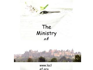 The Ministry of La Clef
