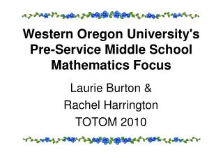 Western Oregon University's Pre-Service Middle School  Mathematics Focus