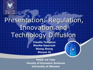Presentation: Regulation, Innovation and Technology Diffusion
