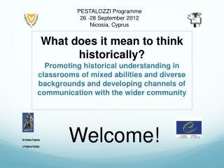 PESTALOZZI  Programme 26 -28 September 2012 Nicosia, Cyprus