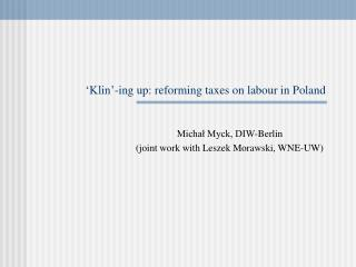 'Klin'-ing up: reforming taxes on labour in Poland