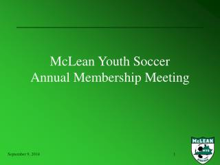 McLean Youth Soccer Annual Membership Meeting