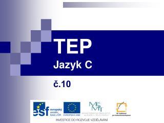 TEP Jazyk C