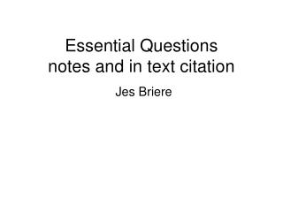 Essential Questions notes and in text citation