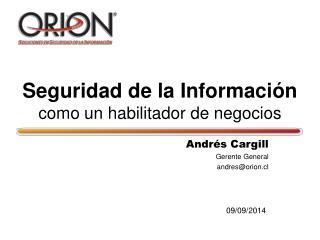 Seguridad de la Información como un habilitador de negocios