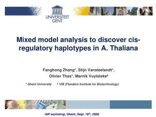 Mixed model analysis to discover cis-regulatory haplotypes in A. Thaliana