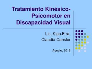 Tratamiento Kinésico-Psicomotor en Discapacidad Visual