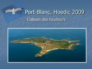 Port-Blanc, Hoedic 2009