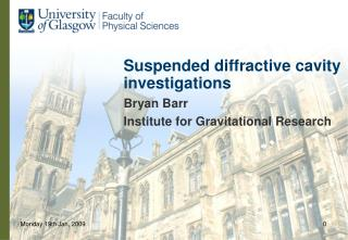 Suspended diffractive cavity investigations