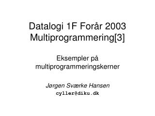 Datalogi 1F For�r 2003 Multiprogrammering[3]