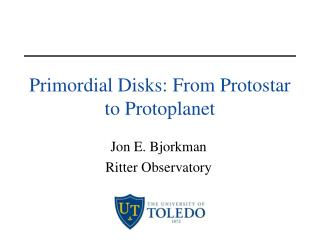 Primordial Disks: From Protostar to Protoplanet