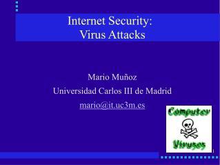Internet Security: Virus Attacks