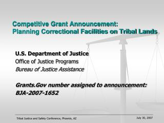 Competitive Grant Announcement: Planning Correctional Facilities on Tribal Lands