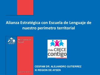 Alianza E stratégica  con Escuela de Lenguaje de nuestro perímetro territorial