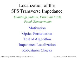 Localization of the  SPS Transverse Impedance
