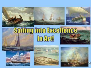 Sailing into Excellence In Art!