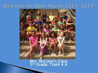 Welcome to Open House 2014-2015!