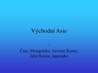 Východní Asie