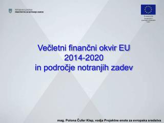 Večletni finančni okvir EU 2014-2020  in področje notranjih zadev