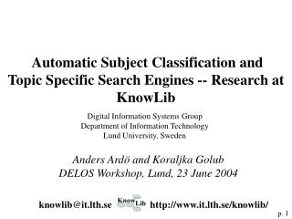 Automatic Subject Classification and  Topic Specific Search Engines -- Research at KnowLib