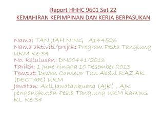 Report HHHC 9601 Set 22 KEMAHIRAN KEPIMPINAN DAN KERJA BERPASUKAN