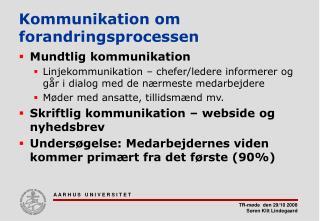 Kommunikation om forandringsprocessen