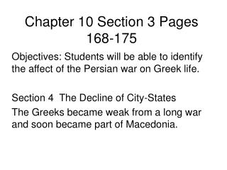 Chapter 10 Section 3 Pages 168-175