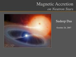 Magnetic Accretion on Neutron Stars