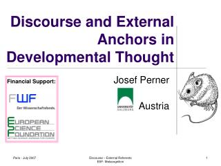 Discourse and External Anchors in Developmental Thought