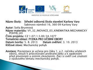 N�zev �koly: St?edn� odborn� �kola stavebn� Karlovy Vary