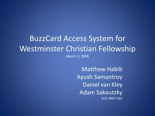 BuzzCard Access System for Westminster Christian Fellowship